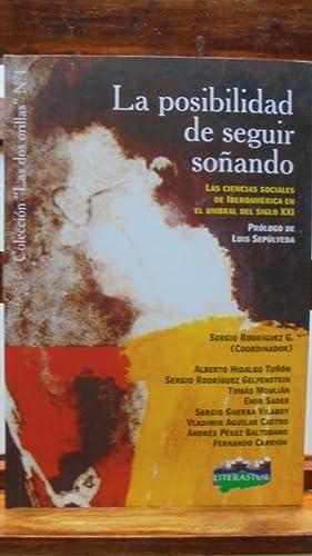 LA POSIBILIDAD DE SEGUIR SOÑANDO. Las ciencias: SERGIO RODRÍGUEZ G.
