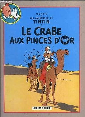 Le crabe au pinces d'or - Tintin: Hergé