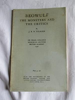 Beowulf the Monster and the Critics: Tolkien, J R