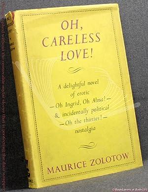 Oh, Careless Love: Maurice Zolotow