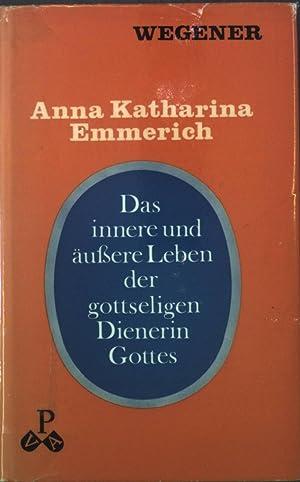 Das innere und äussere Leben der gottseligen: Wegener, Thomas: