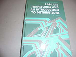 Laplace Transforms and an Introduction to Distributions: P.B.Guest