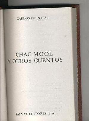 Chac Mool y otros cuentos: Carlos Fuentes