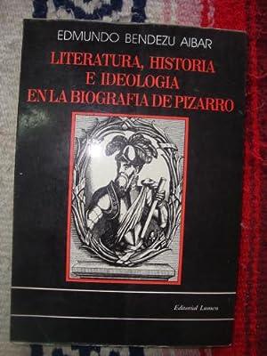 Literatura, historia e ideología en la biografía: BENDEZU AIBAR, EDMUNDO