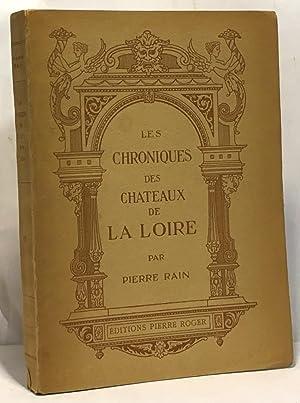 Les chroniques des châteaux de la Loire: Rain Pierre