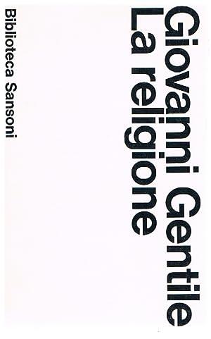 La religione: Giovanni Gentile