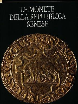 Le monete della Repubblica Senese: aa.vv.