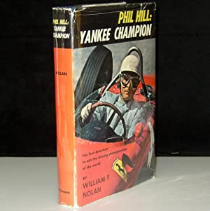 Phil Hill: Yankee Champion