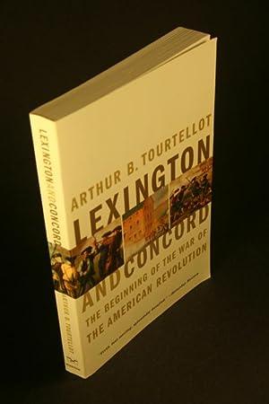 Lexington and Concord. The beginning of the: Tourtellot, Arthur Bernon