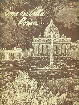 Immagine del venditore per Come era bella Roma. venduto da Librodifaccia