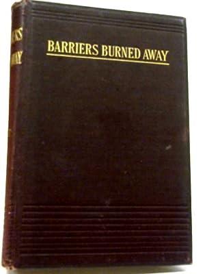 Barriers Burned Away: E. P. Roe