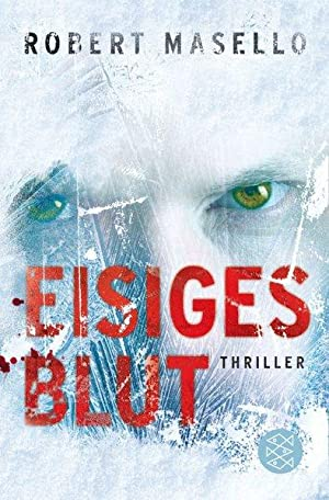 Eisiges Blut: Thriller