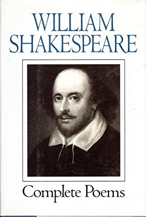 William Shakespeare: Complete Poems: William Shakespeare