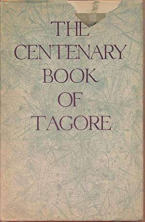 The Centary Book of Tagore.: Ghose, Sookamal (Ed.):