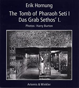 The Tomb of Pharao Seti I / Das Grab Sethos' I. Photogr. by Harry Burton. With a contribution by ...