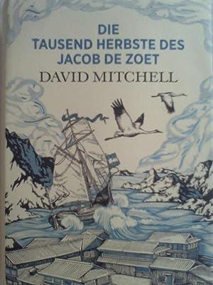 Die tausend Herbste des Jacob de Zoet: David Mitchell