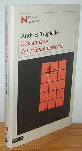 LOS AMIGOS DEL CRIMEN PERFECTO: ANDRÉS TRAPIELLO