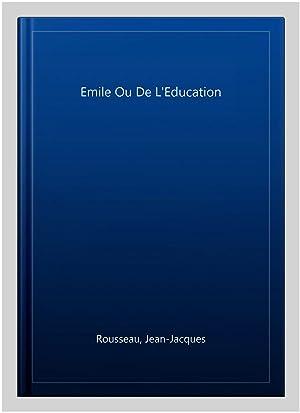 Image du vendeur pour Emile Ou De L'Education mis en vente par GreatBookPrices