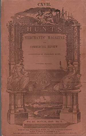 Hunt's Merchants' Magazine and Commercial Review: Vol. XX, No. III: March, 1849