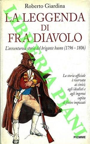 La leggenda di Fra Diavolo. L'avventurosa storia: GIARDINA Roberto -