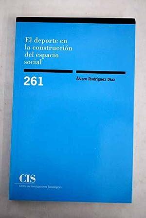 El deporte en la construcción del espacio: Rodríguez Díaz, Álvaro