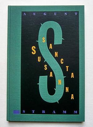 Sancta Susanna. Mit fünf, davon drei zweifarbigen: Stramm, August.