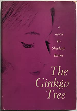 The Ginkgo Tree: Sheelagh Burns