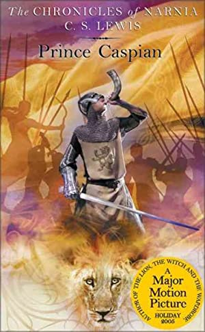 Prince Caspian : The Return to Narnia: Lewis, C. S.;