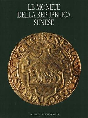 Le monete della repubblica senese.: Autori vari