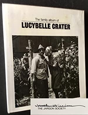 The Family Album of Lucybelle Crater (Signed by Jonathan Williams)