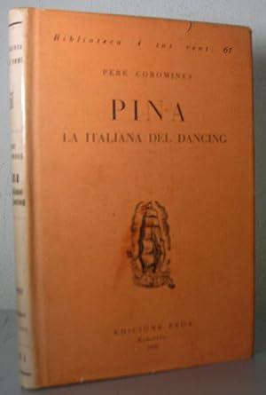 PINA, la italiana del dancing: COROMINES, Pere