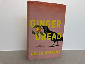 Gingerbread: A Novel ( signed & dated)