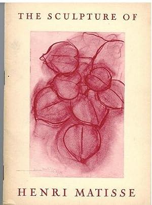 The Sculpture of Henri Matisse. Katalog der