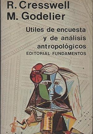 ÚTILES DE ENCUESTA Y DE ANÁLISIS ANTROPOLÓGICOS: CRESSWELL, R. Y