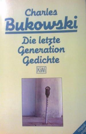 Die letzte Generation: Bukowski, Charles