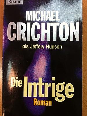 Die Intrige: Crichton, Michael