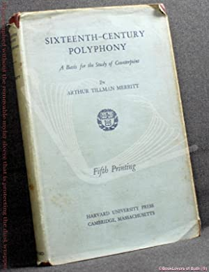 Sixteenth-century Polyphony: A Basis for the Study of Counterpoint