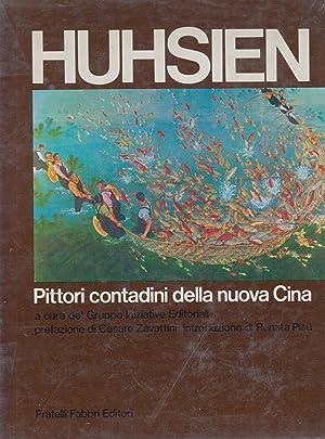 Huhsien - Pittori contadini della nuova Cina.: Cesare Zavattini, Renata