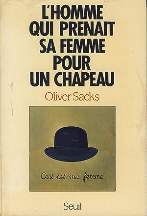Image du vendeur pour L'Homme qui Prenait sa Femme pour un Chapeau et Autres Récits Cliniques - Editions du seuil Paris 1988 mis en vente par les amis de Marcorel
