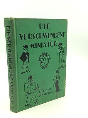 DIE VERSCHWUNDENE MINIATUR: Erich Kastner; Otto