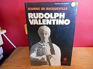 RUDOLPH VALENTINO: JEANNE DE RECQUEVILLE,