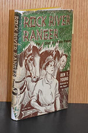 Rock River Ranger; The Story of a Young Pioneer