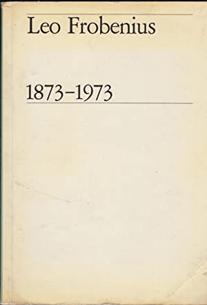 Seller image for Leo Frobenius 1873-1973. - An Anthology for sale by PRISCA