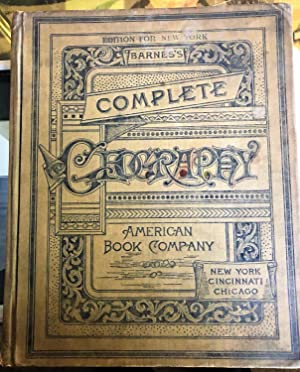 Barnes's Complete Geography [edition for New York]: James Monteith