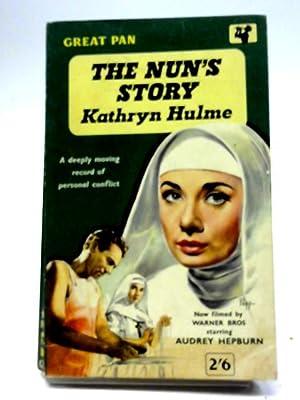 The Nun's Story: Kathryn Hulme
