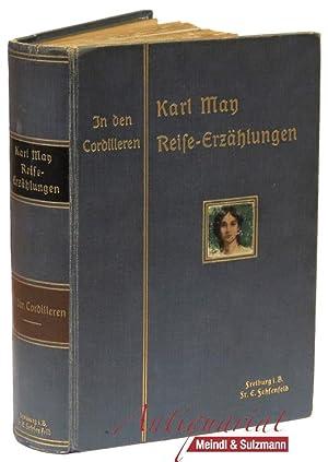 In den Cordilleren. Illustrierte Reiseerzählungen. 1.-5. Tausend.: May, Karl.