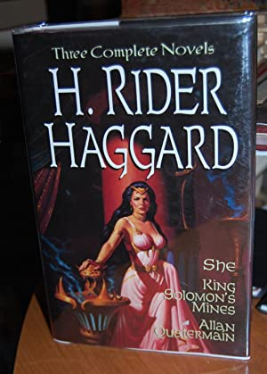 Three Complete Novels: She, King Solomons Mines,: Haggard, H. Rider.