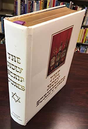 The Holy Scriptures According to the Masoretic: Editors-Rabbi Morris A.