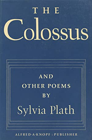 The Colossus and Other Poems: Plath, Sylvia