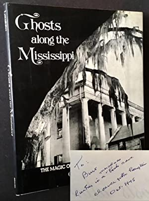 Ghosts along the Mississippi: An Essay in the Poetic Interpretation of Louisiana's Plantation Arc...